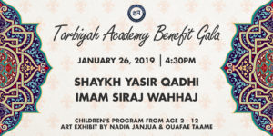 2019 Benefit Gala for Tarbiyah Academy January 26, 2019