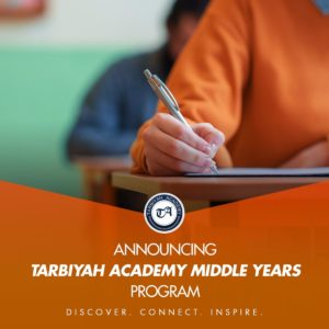 """Orange banner - """"Announcing Tarbiyah Middle School Years Program. Discover. Connect. Inspire. PIcture of woman's hand holding a pen over paper."""