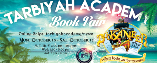 Oct 2 – Oct 22 – Tarbiyah Academy's Book Fair