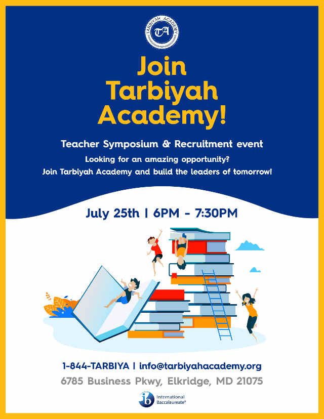 Tarbiyah Academy Teacher Symposium & Recruitment Event - July 25th 6pm - 7:30 pm