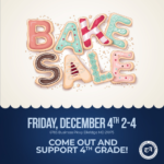Bake Sale Poster Friday, December 4th 2-4 6755 Business Pkwy, Elkridge, MD 21075 Come Out and Support 4th Grade