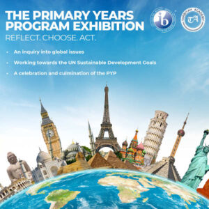 Flier for The Primary Year Program Exhibition - Reflect. Choose. Act. - Tarbiyah Academy